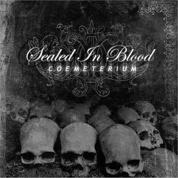 SEALED IN BLOOD -...