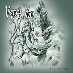 VIRTUAL VOID - Rest in Piss CD