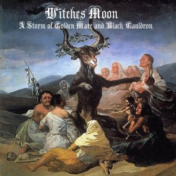 WITCHES MOON - A Storm of...