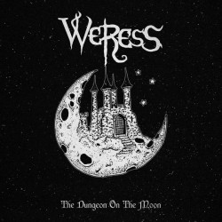 WERESS - The dungeon on the...