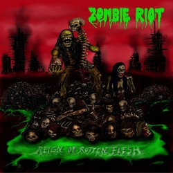 ZOMBIE RIOT - Reign of...