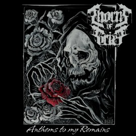 THORNS OF GRIEF - Anthems...
