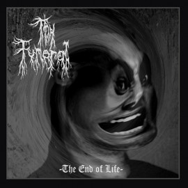 THY FUNERAL - The End of...