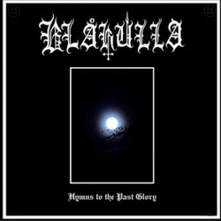 BLAKULLA - Hymns to the...