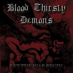 BLOOD THIRSTY DEMONS - Let...