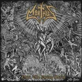 MORTHUS - Over The Dying...