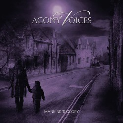 AGONY VOICES - Mankind's...