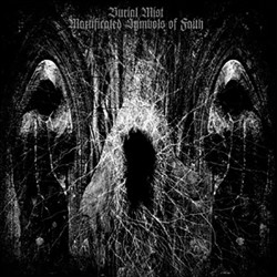 BURIAL MIST - Mortificated...